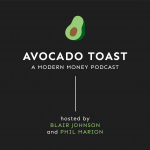 Avocado Toast - Episode 1 - The importance of financial literacy and planning.
