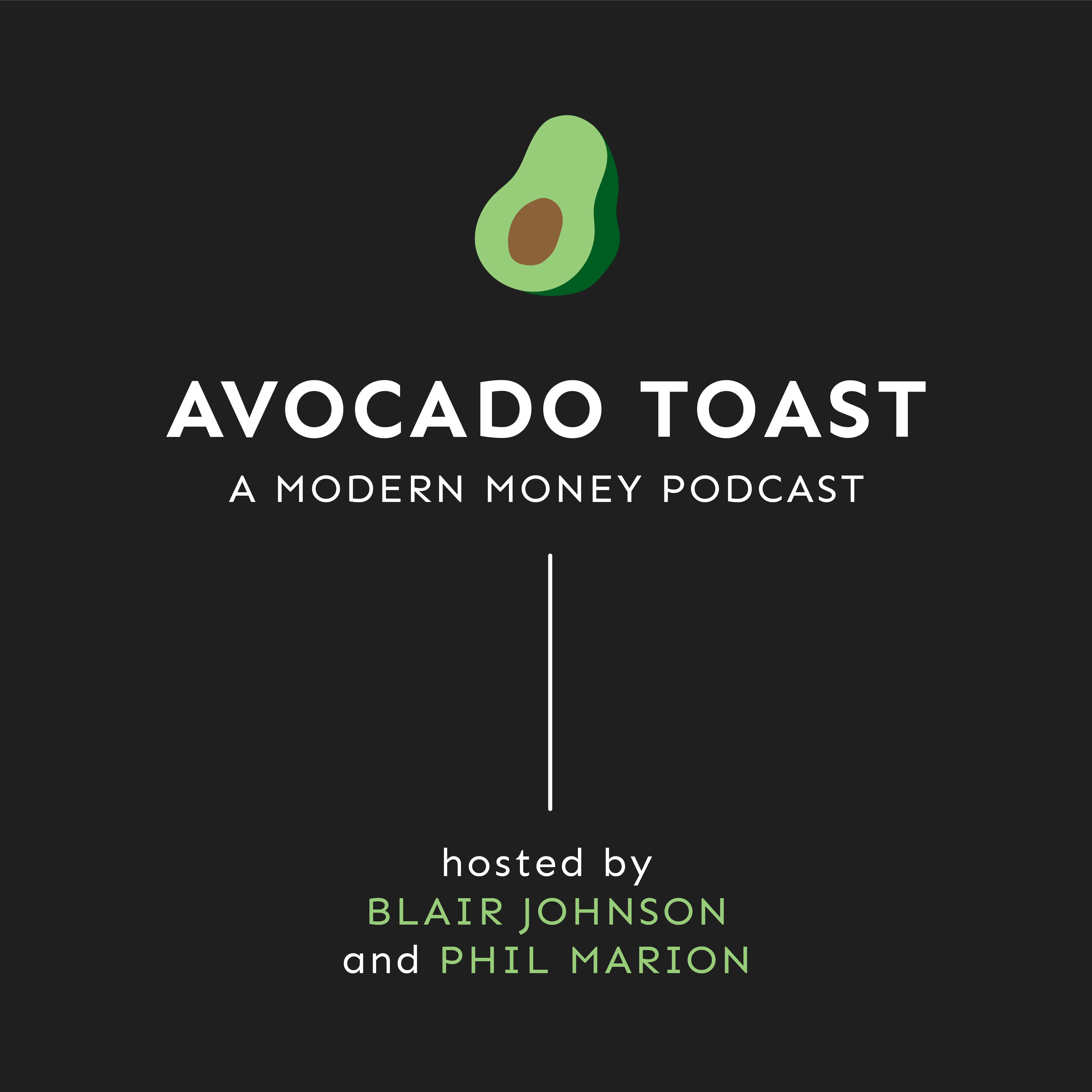 Avocado Toast – Episode 1 – The importance of financial literacy and planning.