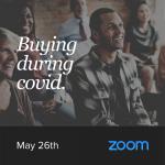 Buying During COVID Seminar May 26th